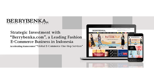 "BERRYBENKA.com Strategic Investment with ""Berrybenka.com"", a Leading Fashion"
